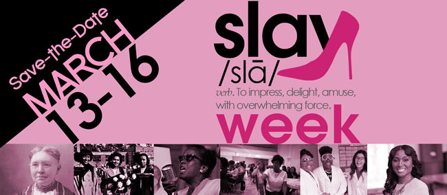 SLAY Week