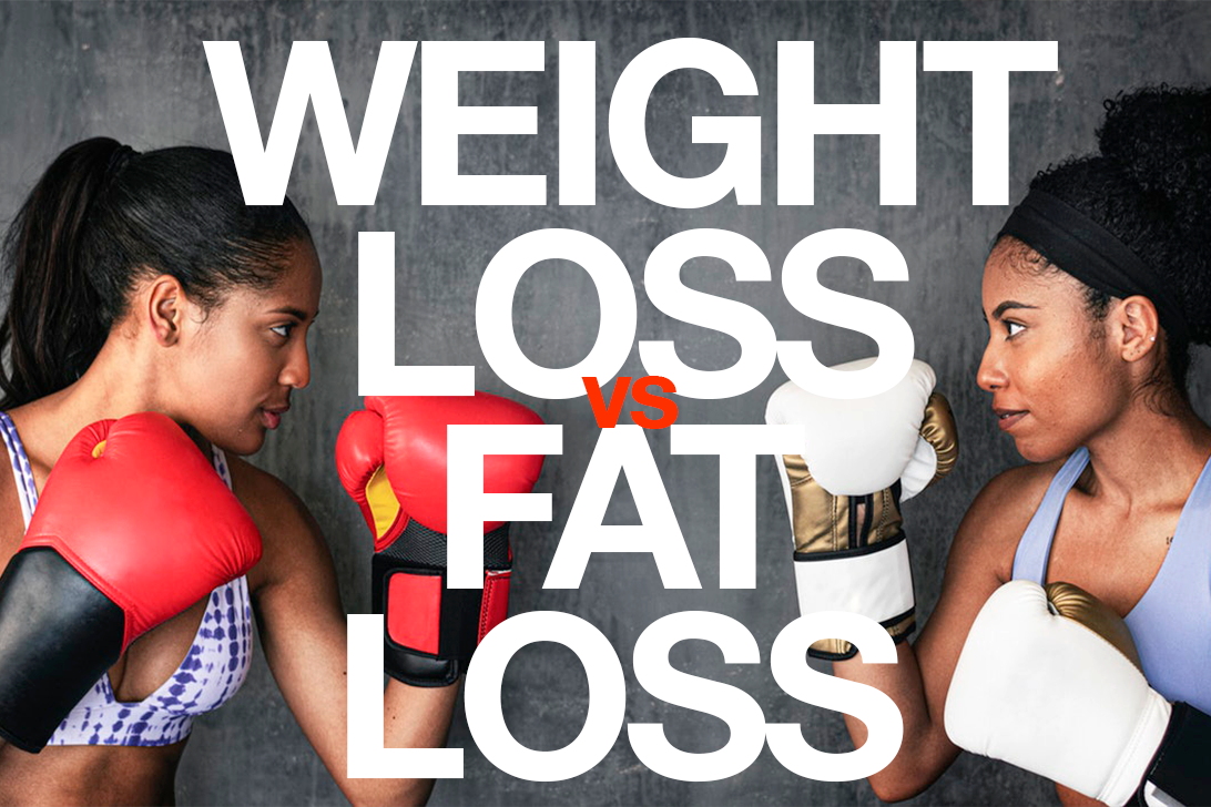 Weight loss vs fat loss